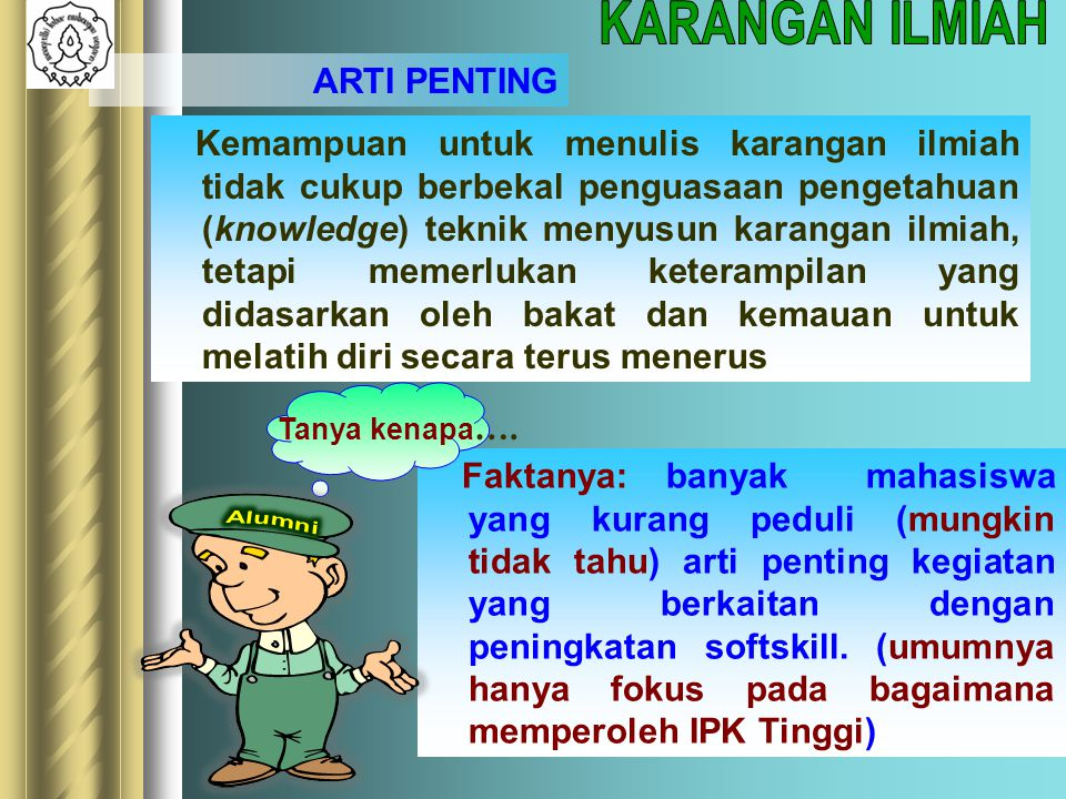 KARANGAN ILMIAH ARTI PENTING