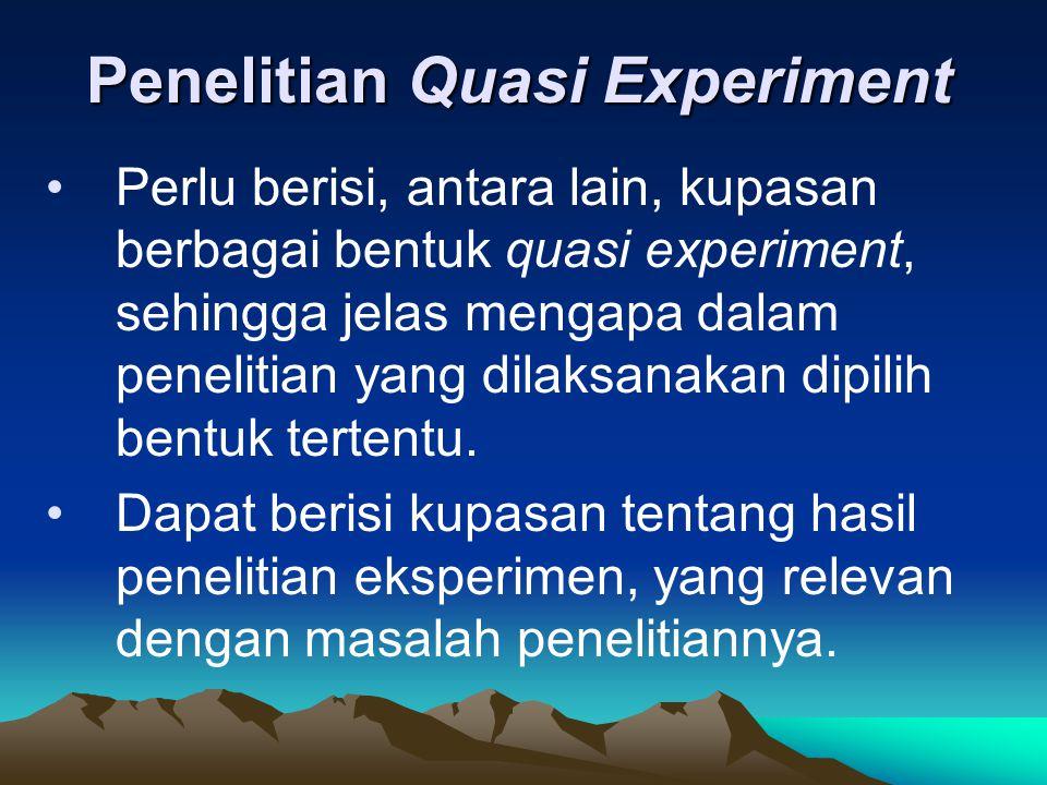 Penelitian Quasi Experiment