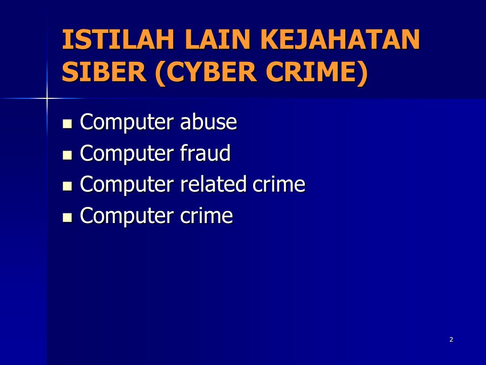 ISTILAH LAIN KEJAHATAN SIBER (CYBER CRIME)