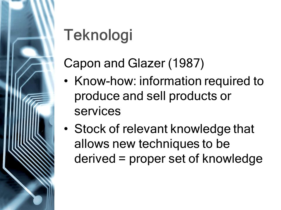 Teknologi Capon and Glazer (1987)
