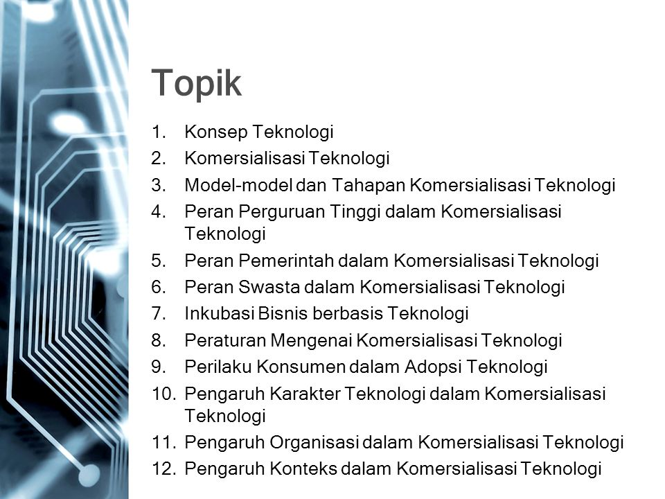 Topik Konsep Teknologi Komersialisasi Teknologi