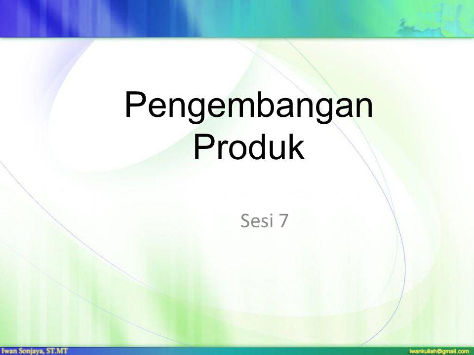Pengembangan Produk Sesi 7