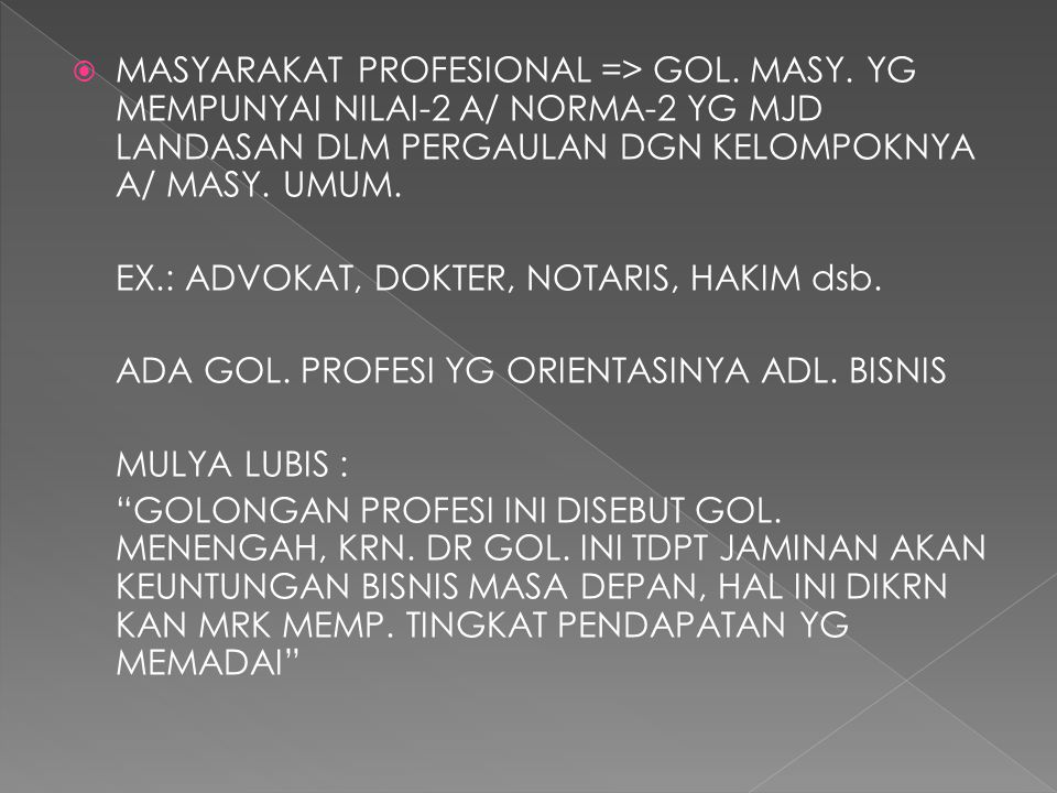 MASYARAKAT PROFESIONAL => GOL. MASY