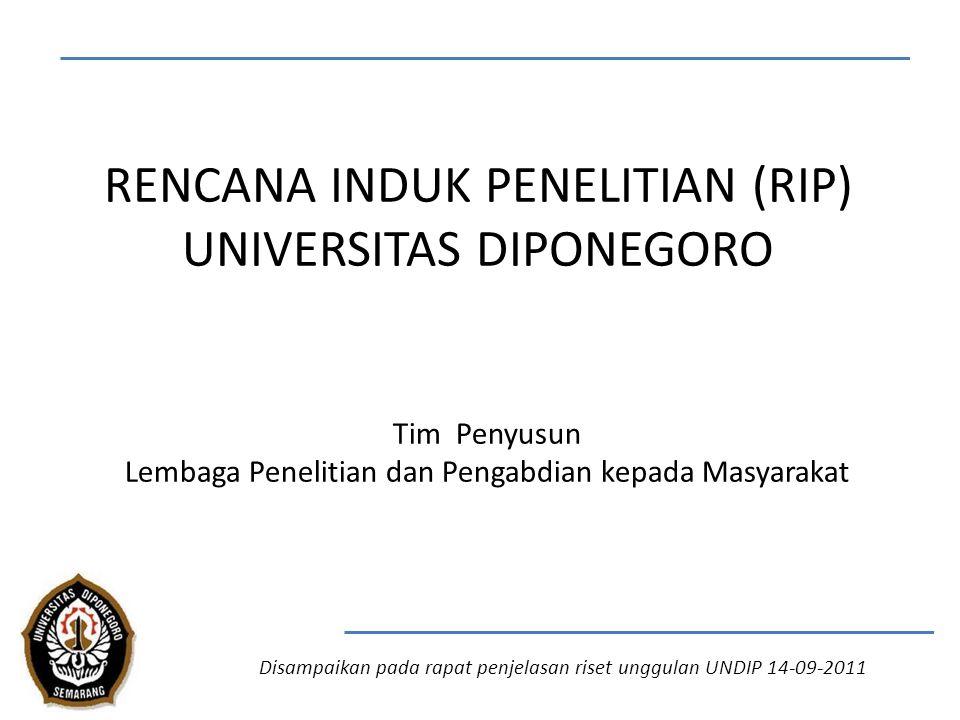 RENCANA INDUK PENELITIAN (RIP) UNIVERSITAS DIPONEGORO