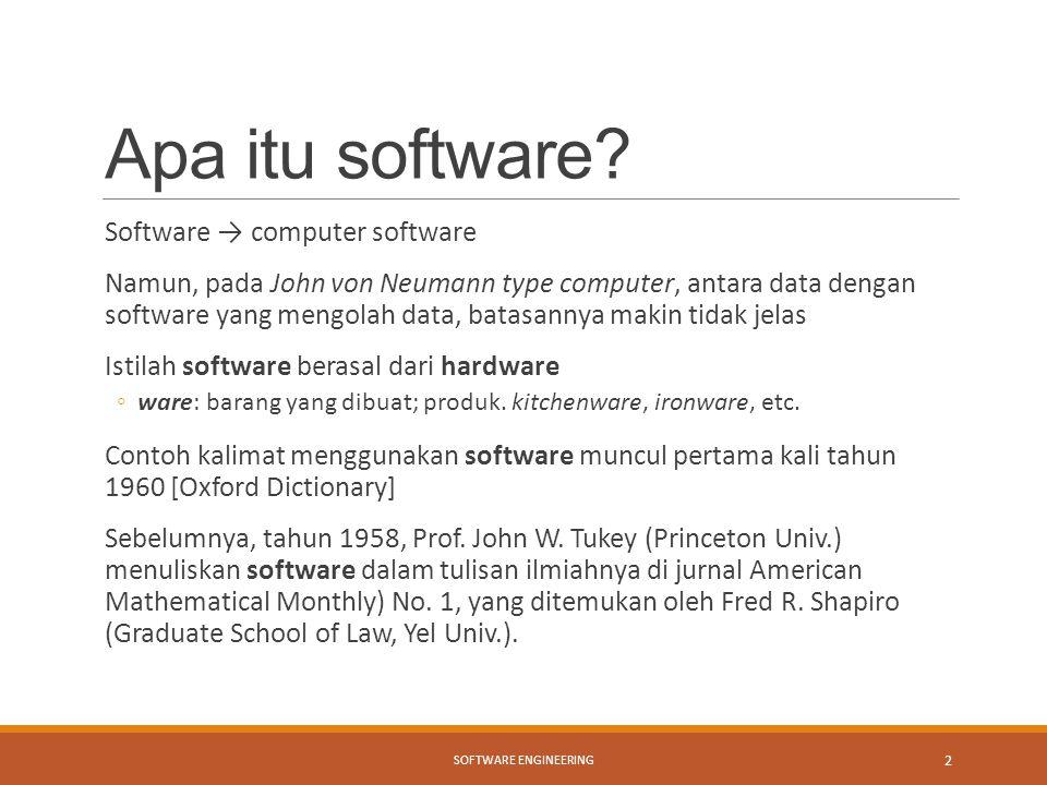 Apa itu software Software → computer software