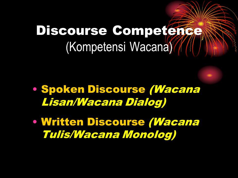 Discourse Competence (Kompetensi Wacana)