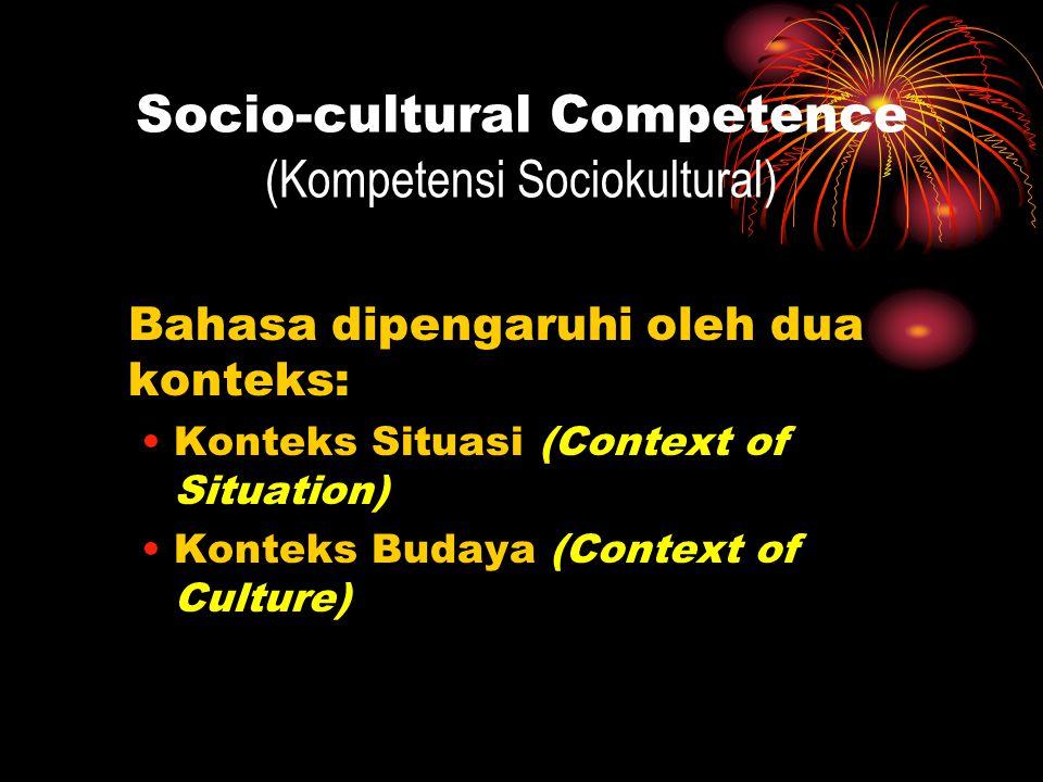 Socio-cultural Competence (Kompetensi Sociokultural)