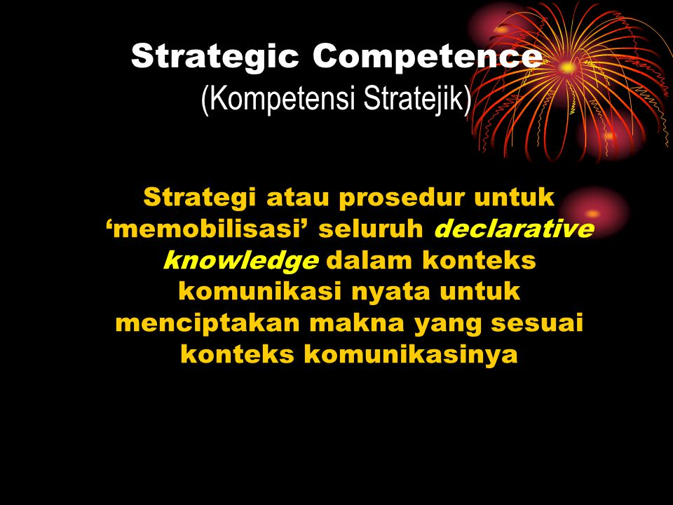 Strategic Competence (Kompetensi Stratejik)