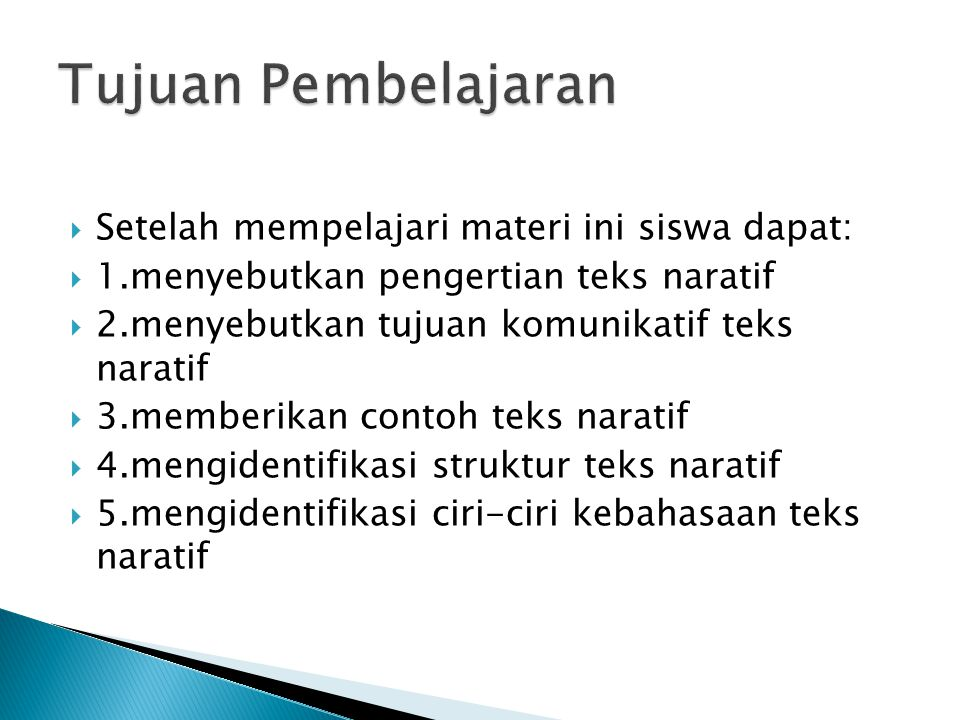 Tujuan Pembelajaran Setelah mempelajari materi ini siswa dapat: