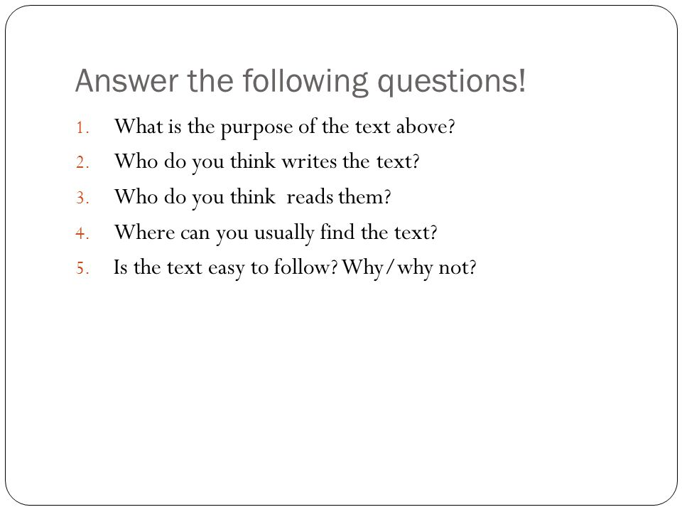 Answer the following questions!