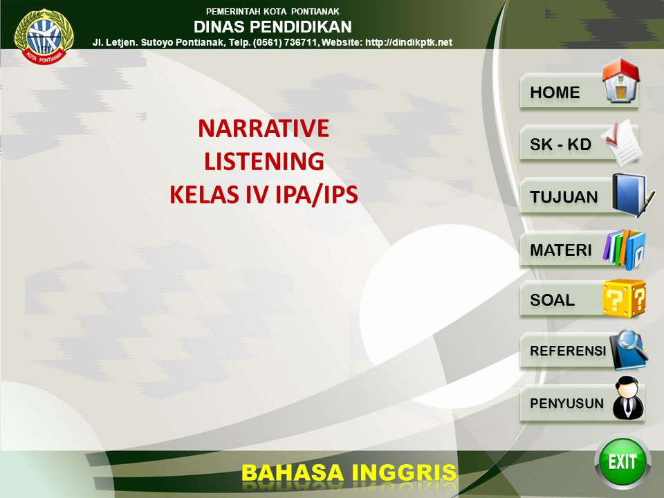 NARRATIVE LISTENING KELAS IV IPA/IPS