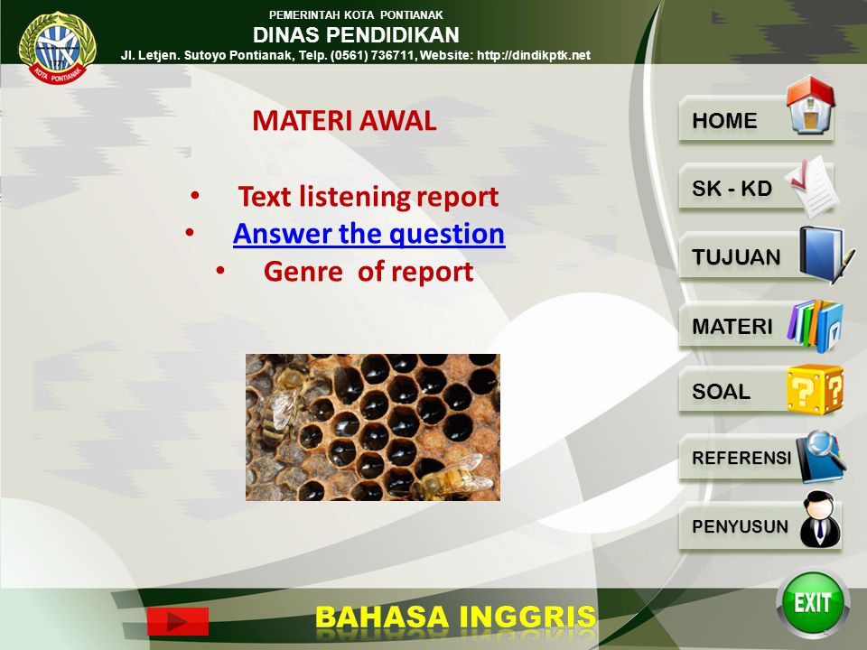 MATERI AWAL Text listening report Answer the question Genre of report