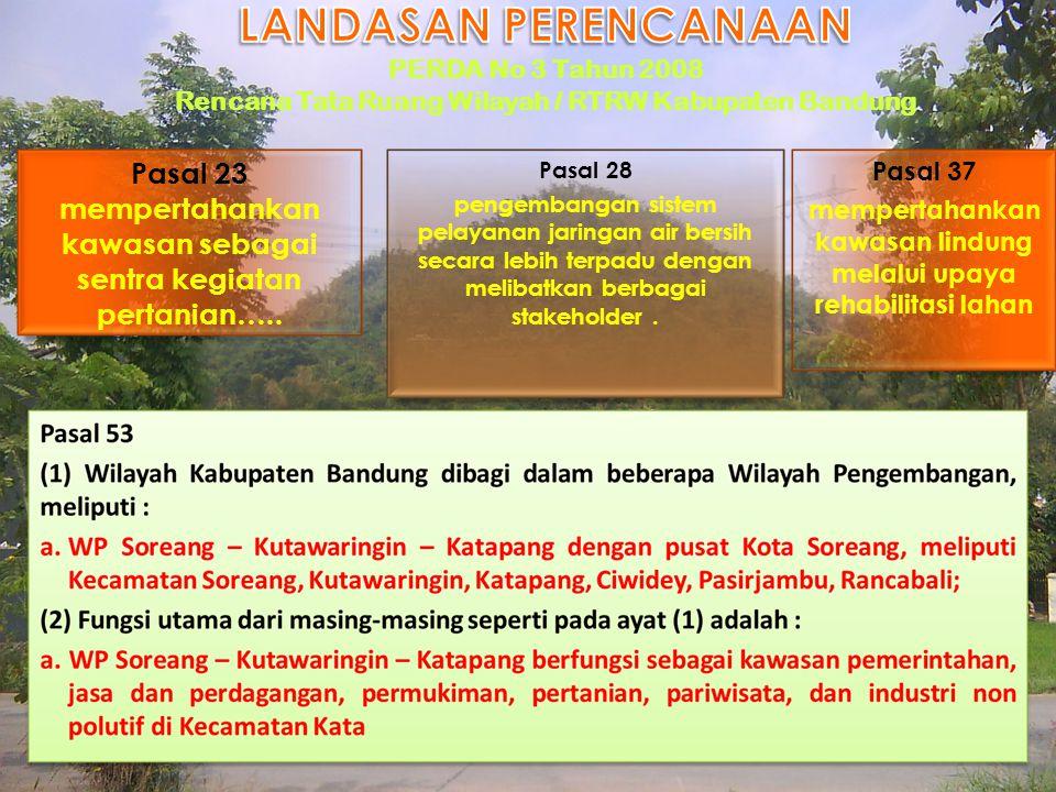 Pasal 23 mempertahankan kawasan sebagai sentra kegiatan pertanian…..