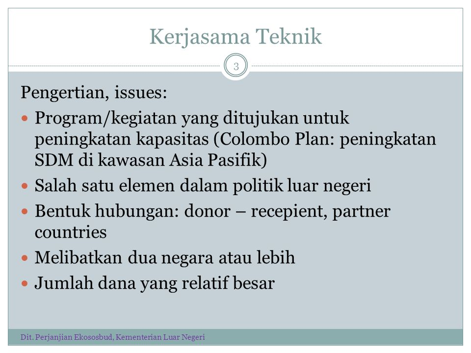 Kerjasama Teknik Pengertian, issues: