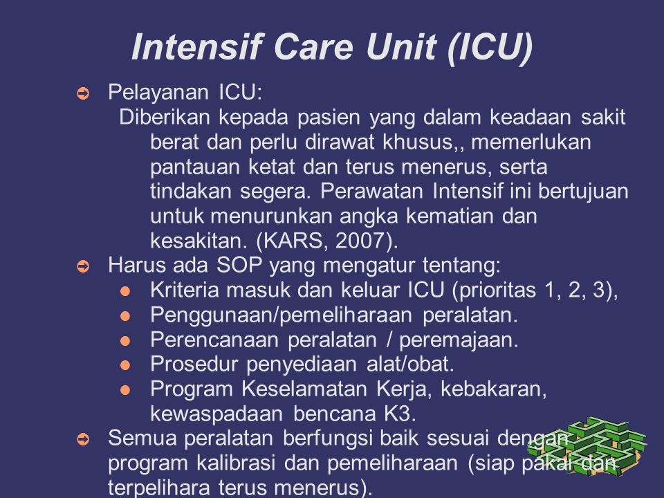 Intensif Care Unit (ICU)‏