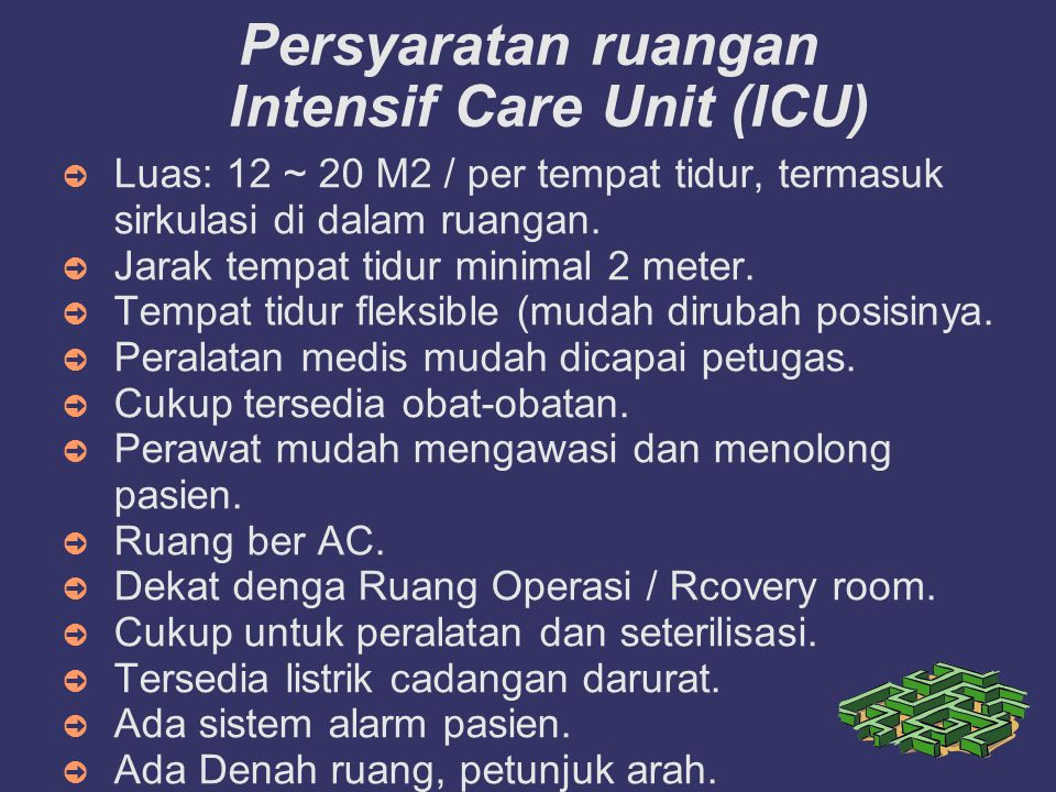 Persyaratan ruangan Intensif Care Unit (ICU)‏