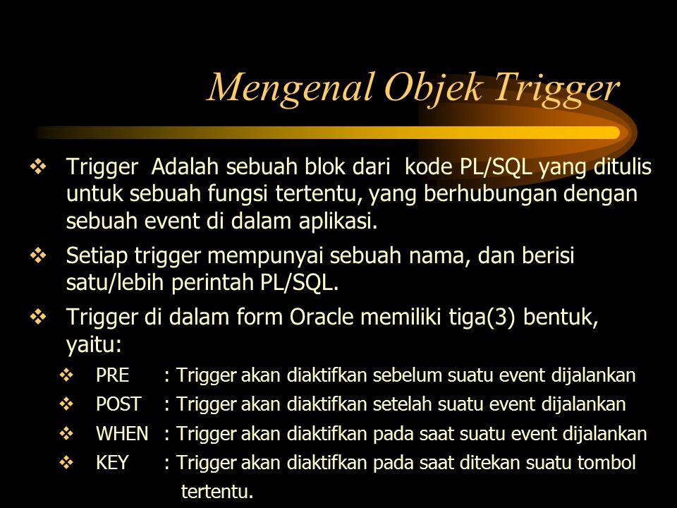 Mengenal Objek Trigger