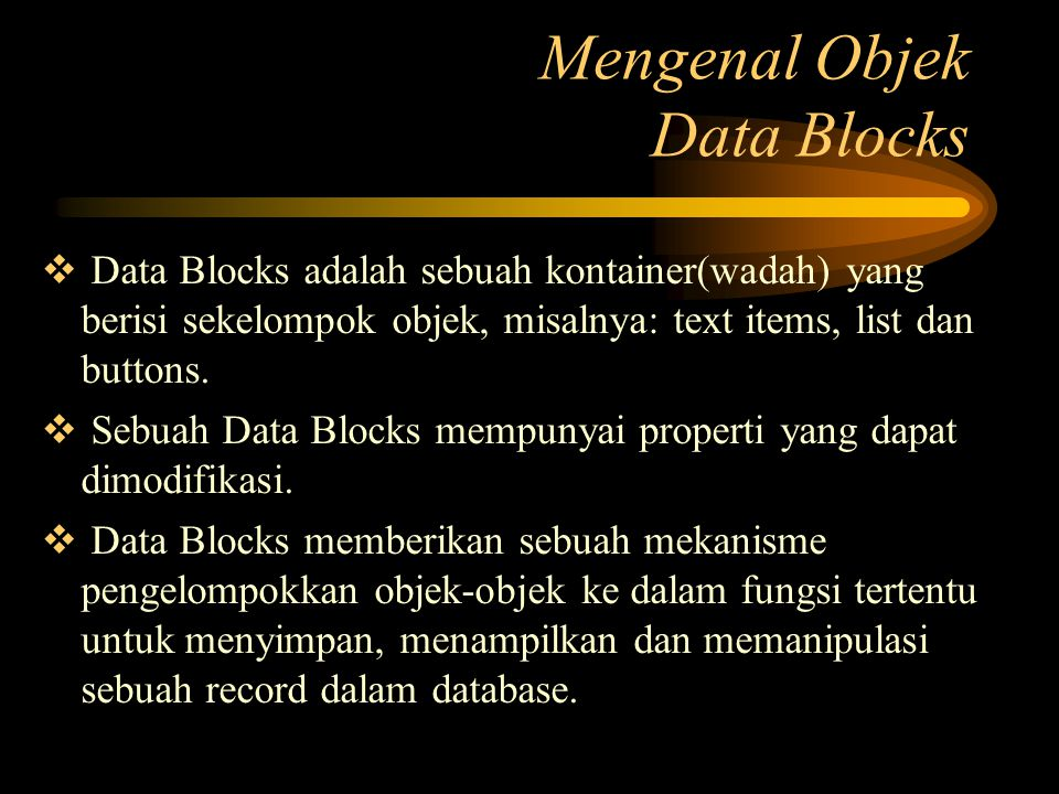 Mengenal Objek Data Blocks