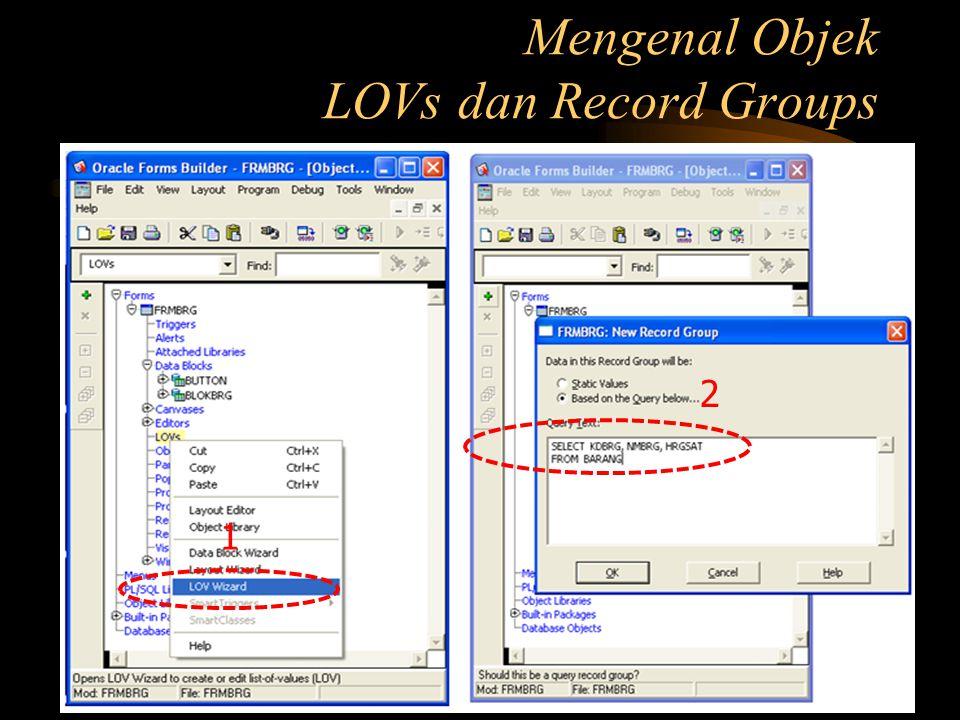 Mengenal Objek LOVs dan Record Groups