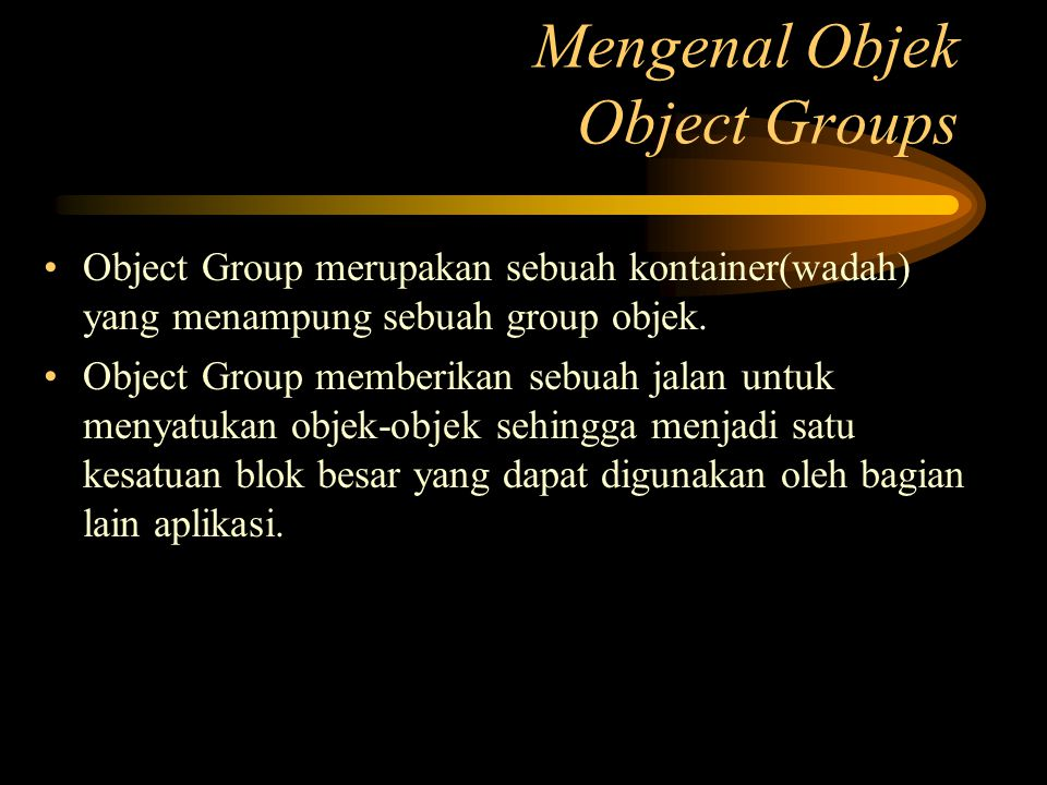 Mengenal Objek Object Groups