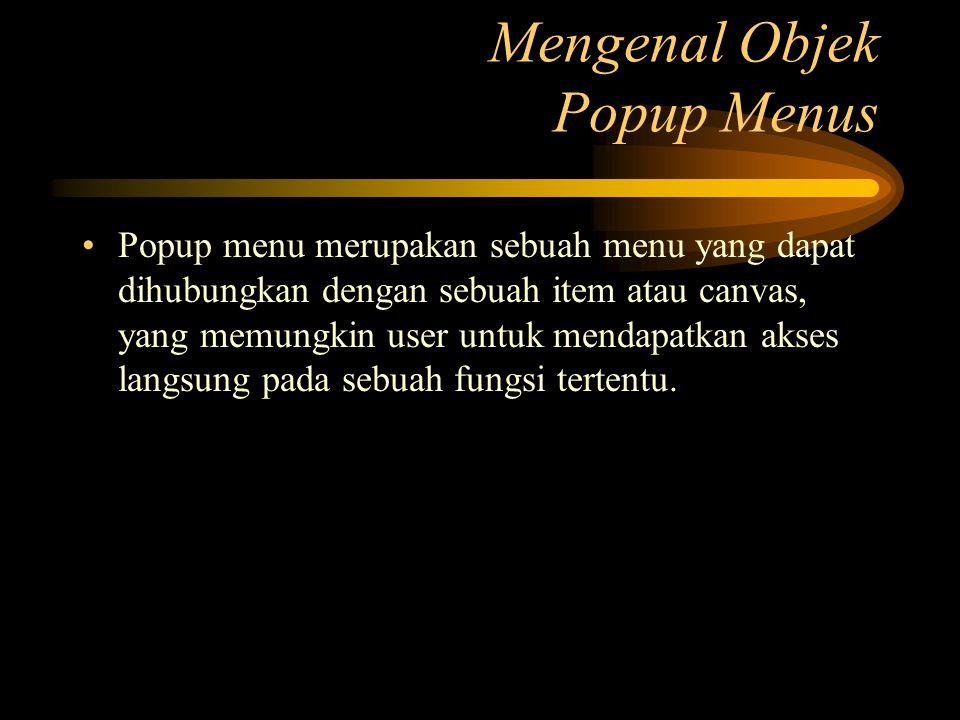Mengenal Objek Popup Menus