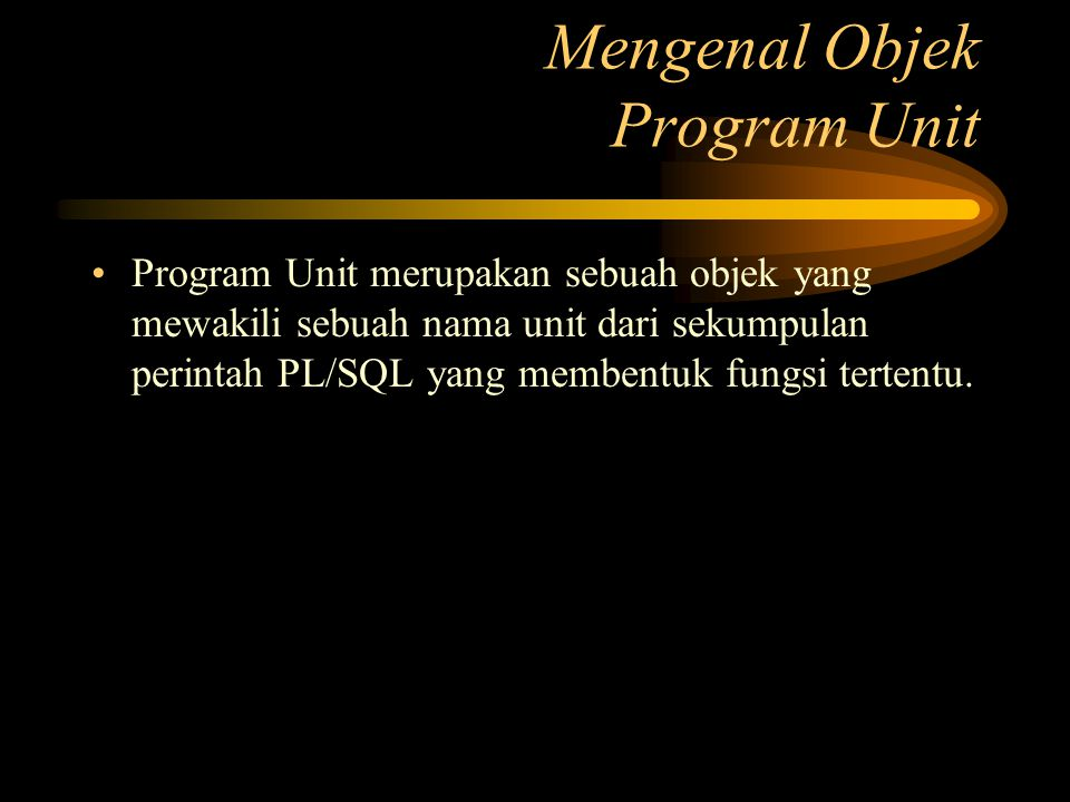 Mengenal Objek Program Unit