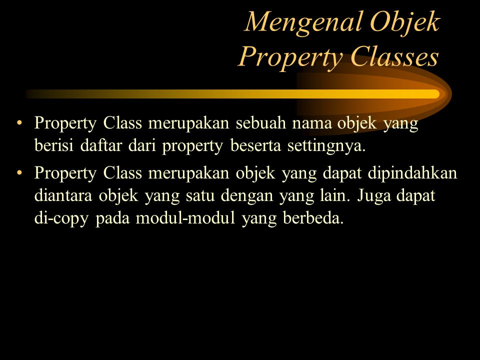 Mengenal Objek Property Classes