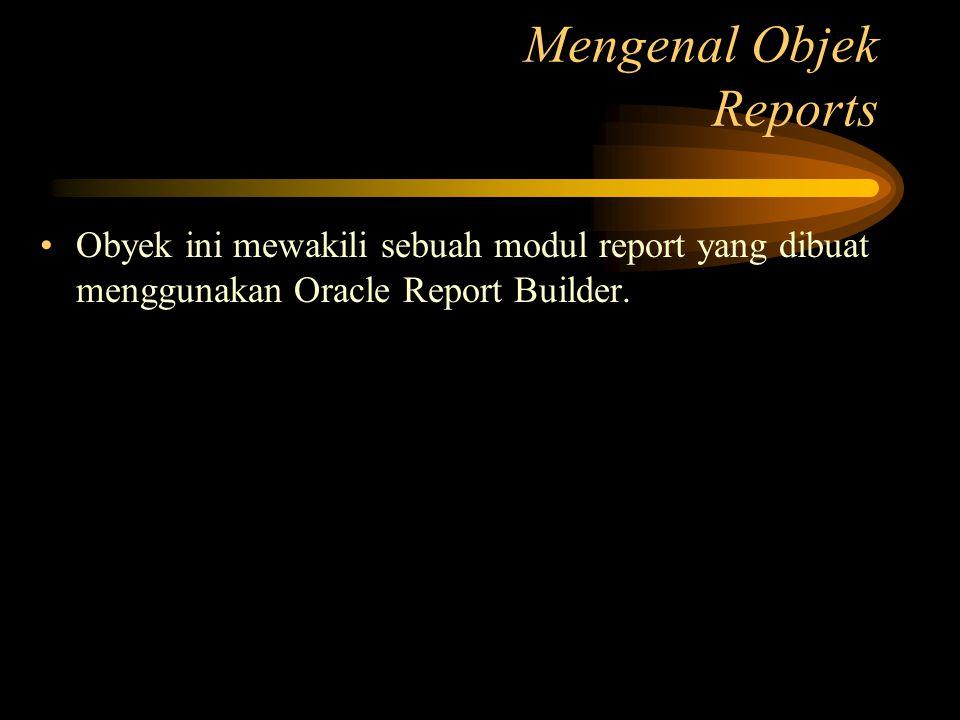 Mengenal Objek Reports