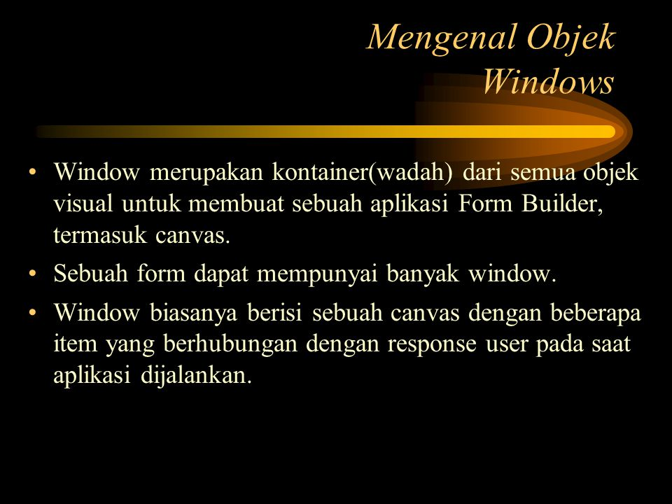 Mengenal Objek Windows