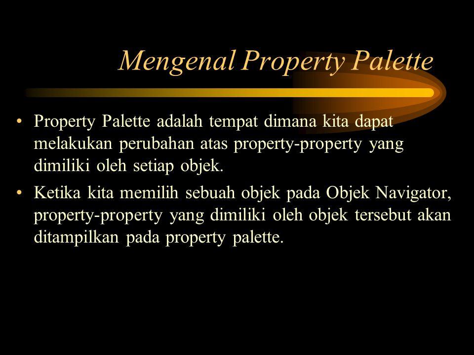 Mengenal Property Palette