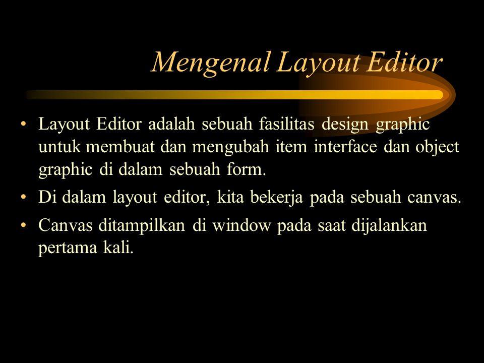 Mengenal Layout Editor