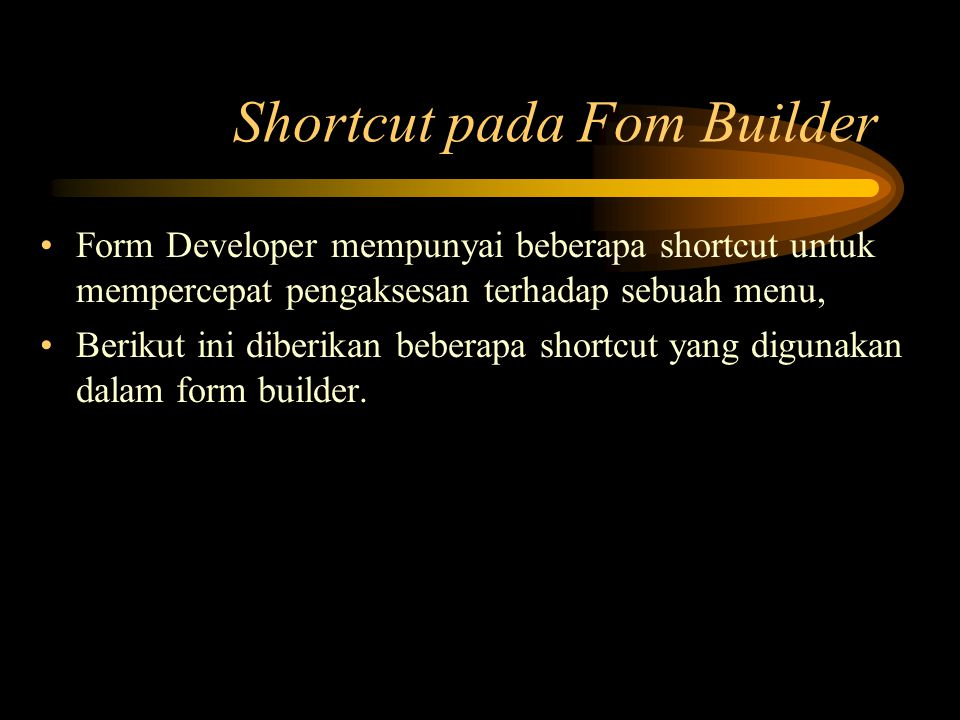 Shortcut pada Fom Builder