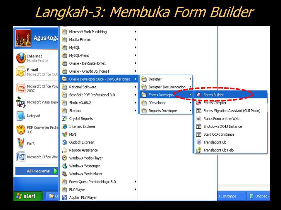 Langkah-3: Membuka Form Builder