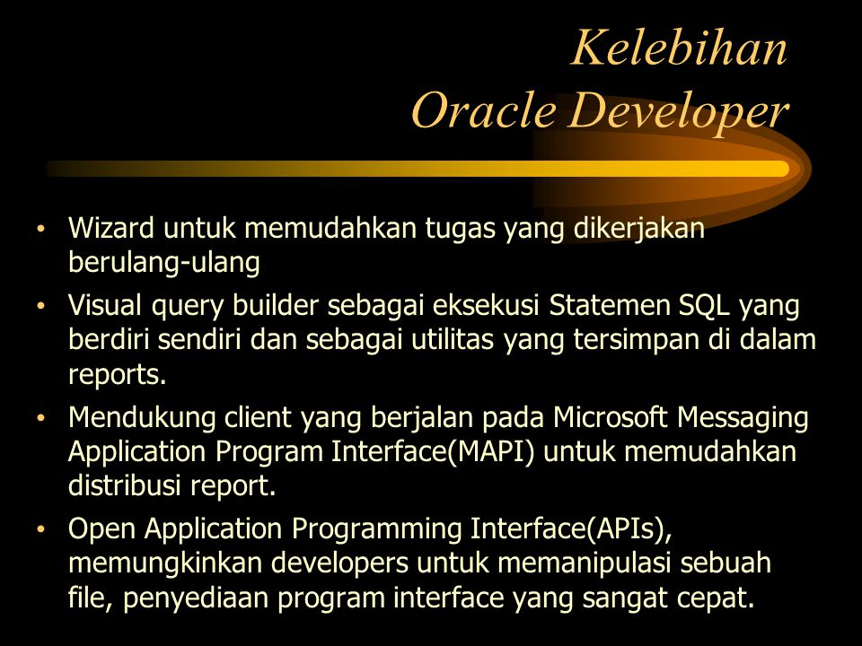 Kelebihan Oracle Developer