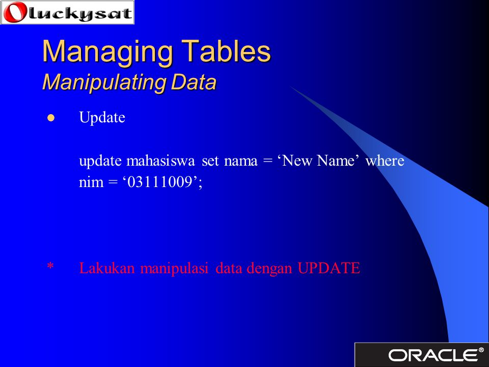 Managing Tables Manipulating Data