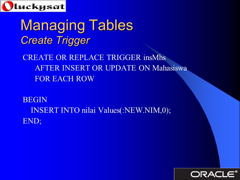 Managing Tables Create Trigger