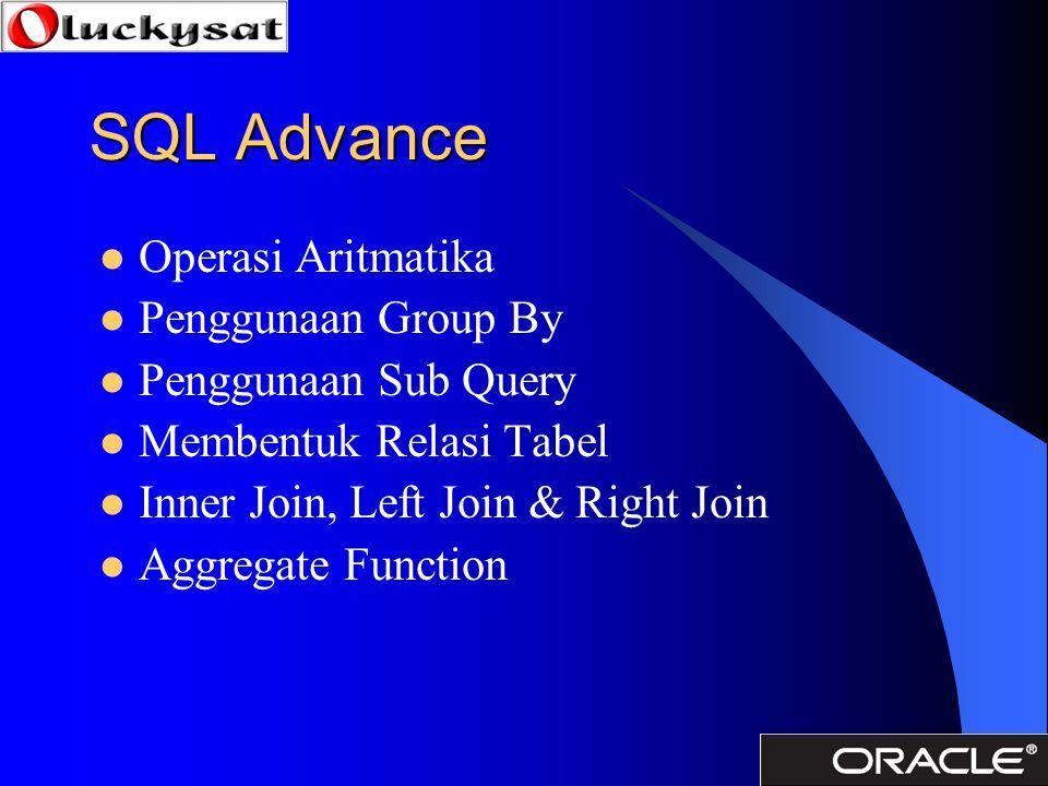 SQL Advance Operasi Aritmatika Penggunaan Group By
