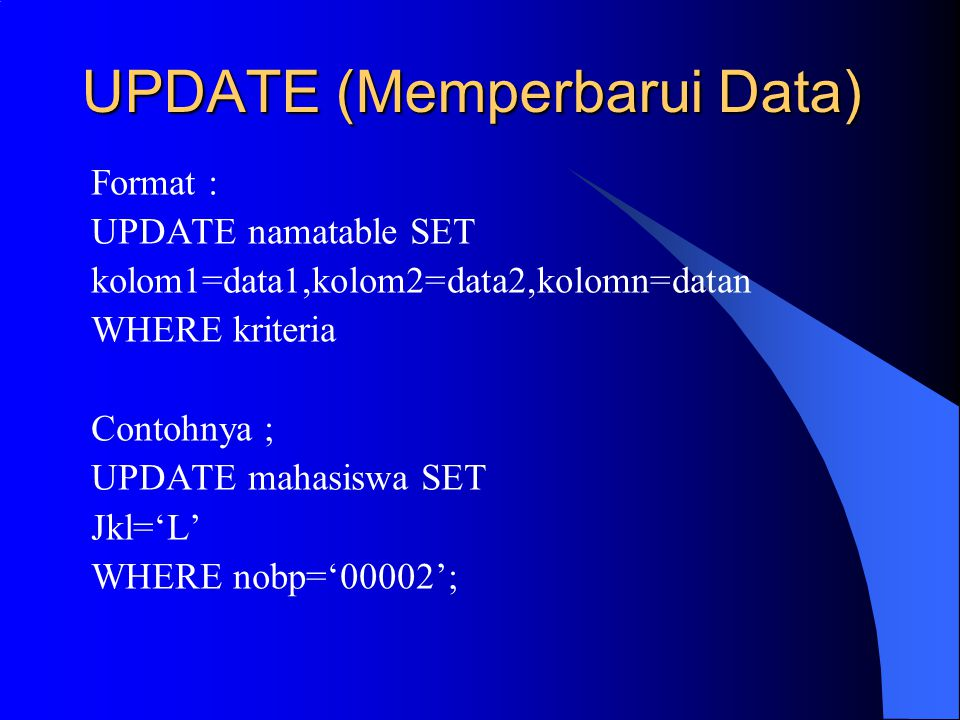 UPDATE (Memperbarui Data)