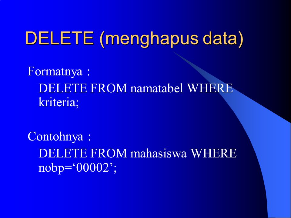 DELETE (menghapus data)