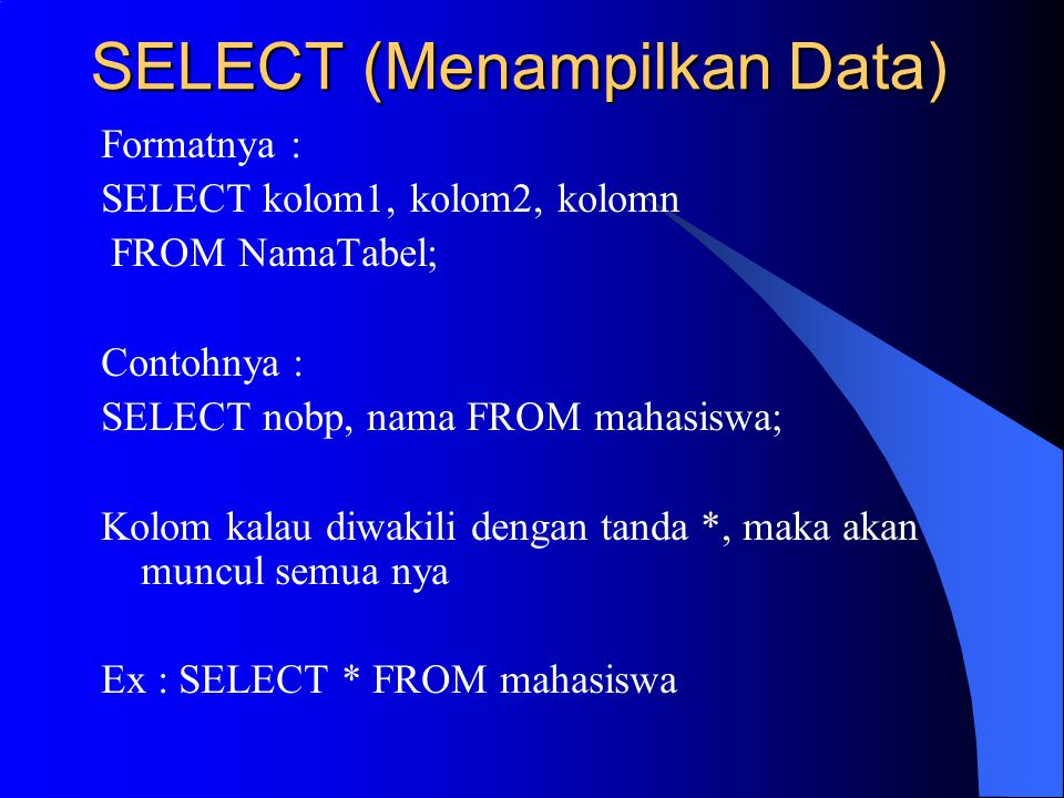 SELECT (Menampilkan Data)