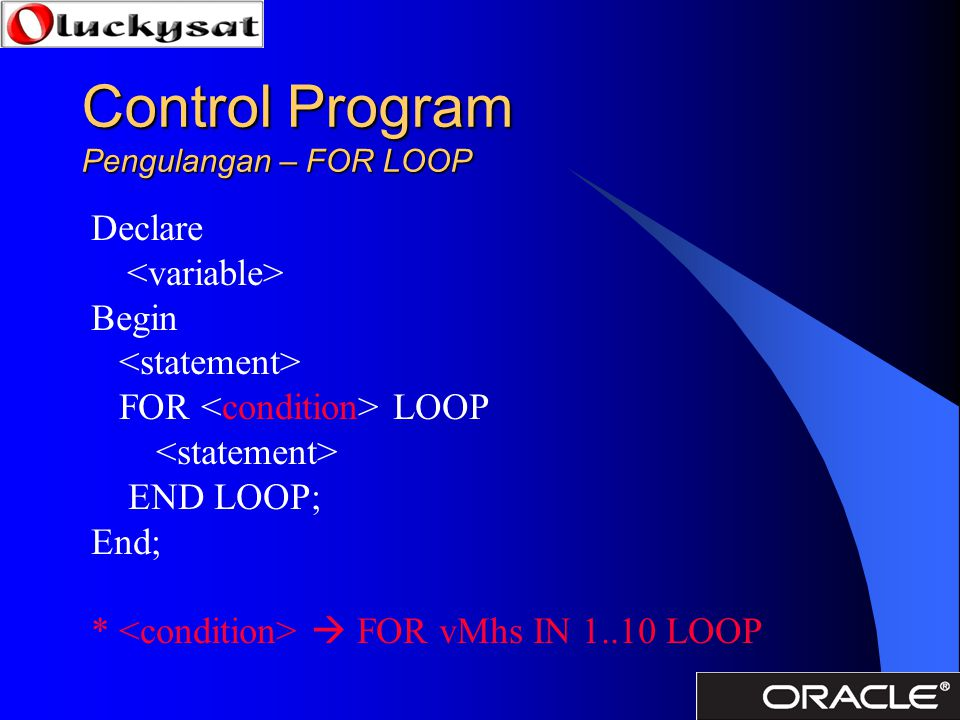Control Program Pengulangan – FOR LOOP