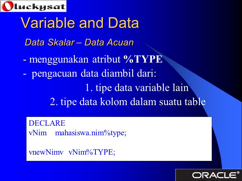 Variable and Data Data Skalar – Data Acuan