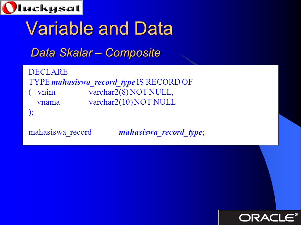 Variable and Data Data Skalar – Composite