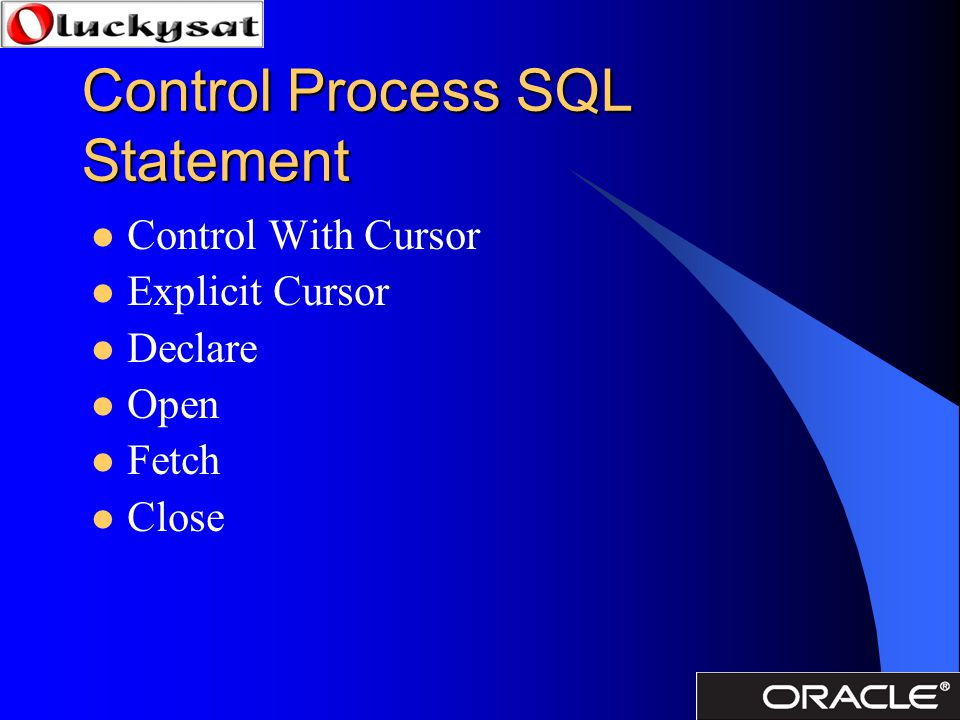 Control Process SQL Statement