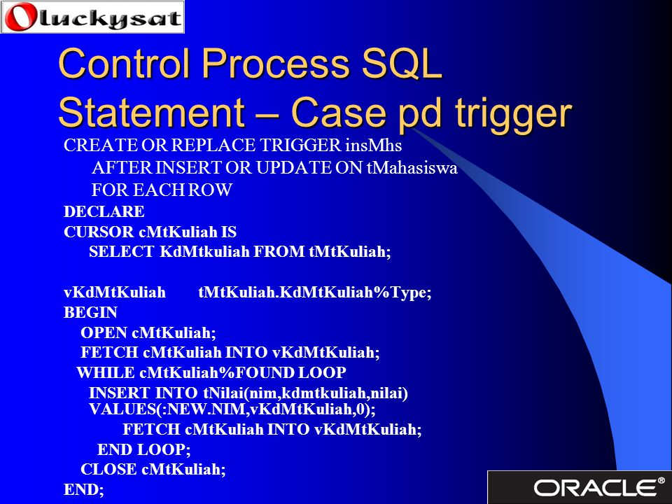 Control Process SQL Statement – Case pd trigger