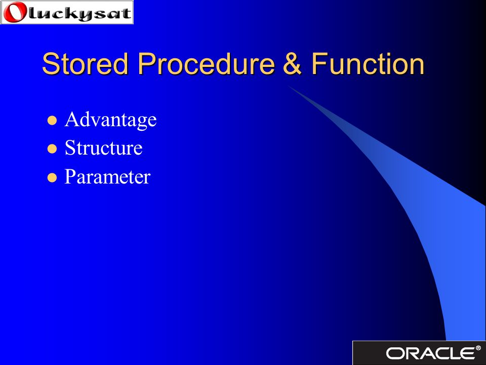 Stored Procedure & Function