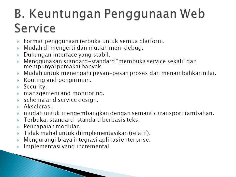 B. Keuntungan Penggunaan Web Service