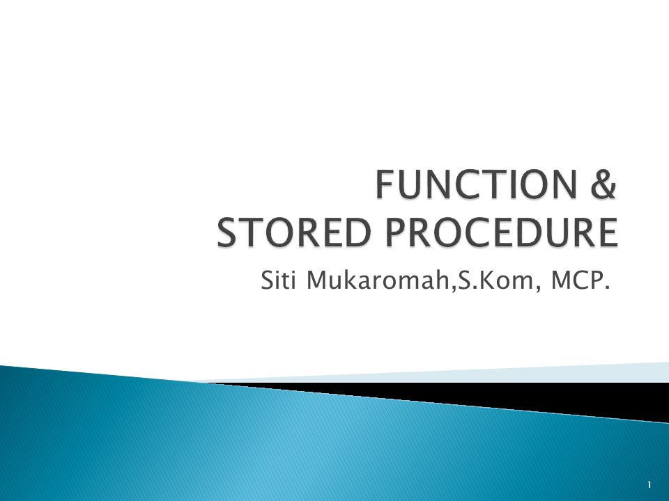 FUNCTION & STORED PROCEDURE
