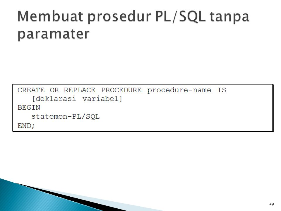 Membuat prosedur PL/SQL tanpa paramater