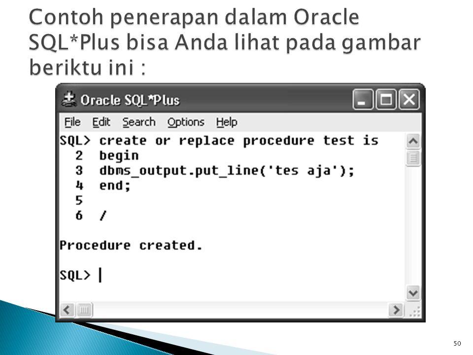 Contoh penerapan dalam Oracle SQL